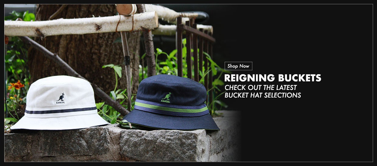 Reigning Buckets - Check out latest bucket selections